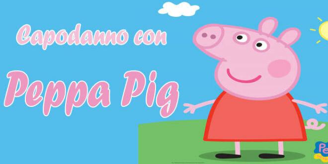 Capodanno con Peppa Pig!