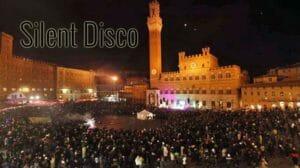 Siena: silent disco