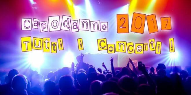 Capodanno 2017: i concerti