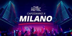 Capodanno 2019 The Hotel a Milano