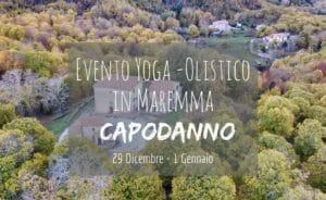 Capodanno Yoga Olistico in Maremma, Toscana