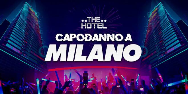 Capodanno The Hotel a Milano